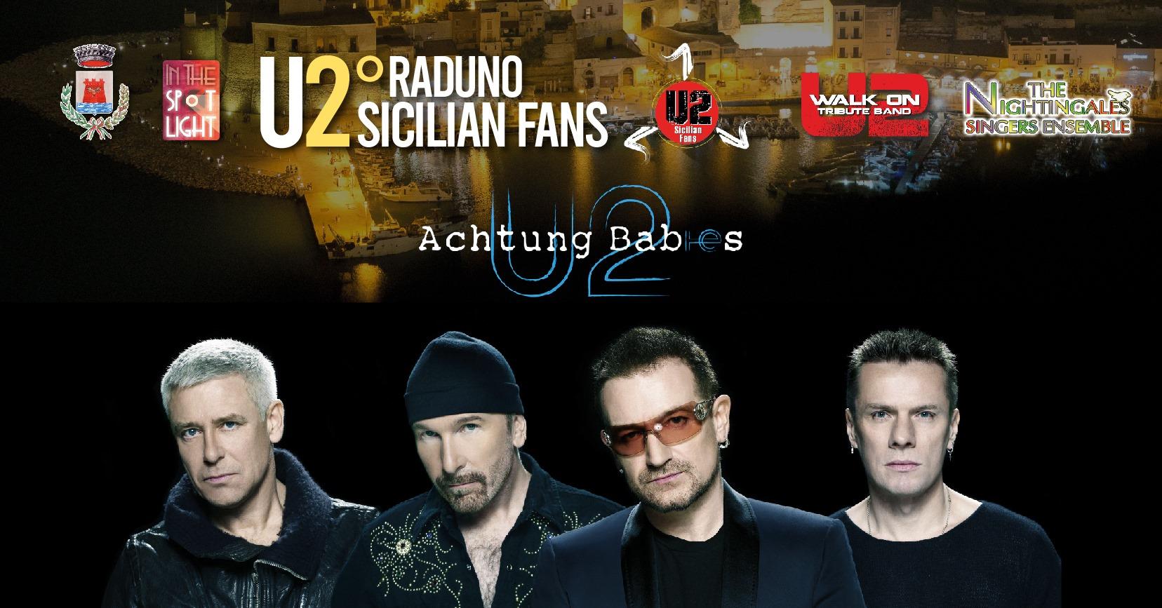 2° raduto U2 Sicilian Fans - 30 agosto 2019 - In The Spot Light