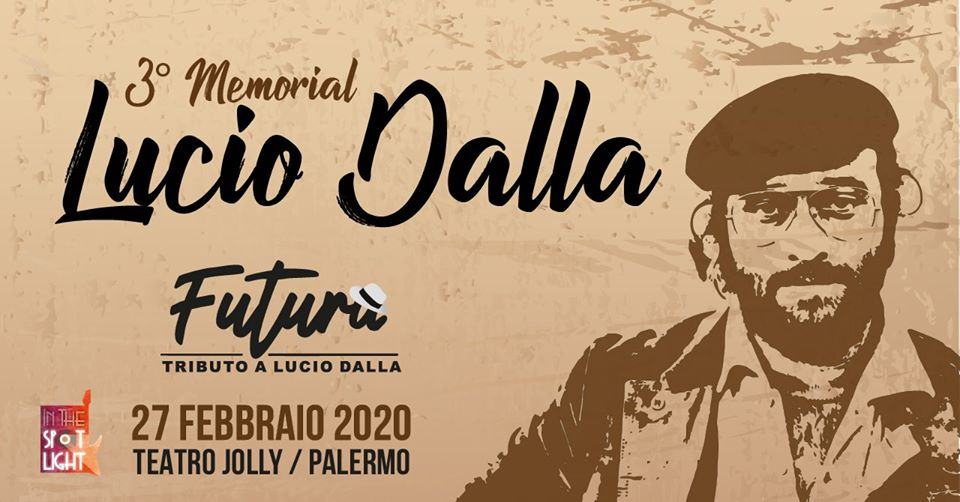 3° Memorial Lucio Dalla - 27 febbraio 2020 - In The Spot Light